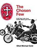img - for The Chosen Few: A 40-Year Look at an Outlaw Motorcycle Club book / textbook / text book