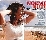 Nice to Meet You Noemi Nuti