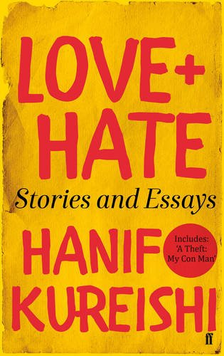 girl hanif kureishi essay The recent publication of hanif kureishi's new novel, something to tell you, by faber and faber has garnered the usual praise from critics in the uk, but it's also attracted the ire of his sister, yasmin, who says she wishes the author would stop using their family as inspiration for his fiction.