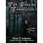 The Godling Chronicles: Of Gods and Elves, Book 2 | [Brian D. Anderson]