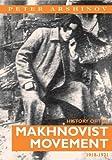 History of the Makhnovist Movement, 1918-21