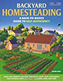 img - for Backyard Homesteading: A Back-to-Basics Guide to Self-Sufficiency (Gardening) book / textbook / text book