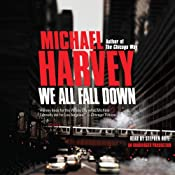 We All Fall Down | [Michael Harvey]