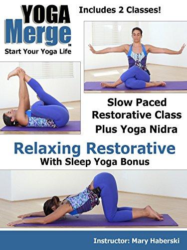 Relaxing Restorative Yoga Class with Sleep Yoga Bonus