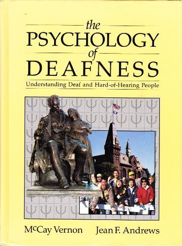 Psychology of Deafness: Understanding Deaf and Hard-Of-Hearing People PDF