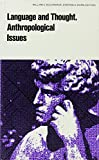 img - for Language and Thought: Anthropological Issues (World Anthropology) book / textbook / text book