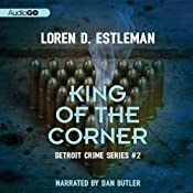 King of the Corner: Detroit Crime, Book 3 | Loren D. Estleman