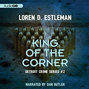 King of the Corner: Detroit Crime, Book 3 | [Loren D. Estleman]