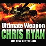 Ultimate Weapon | Chris Ryan