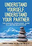 img - for Understand Yourself, Understand Your Partner: The Essential Enneagram Guide to a Better Relationship book / textbook / text book