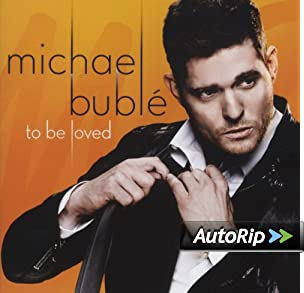 To Be Loved — by Michael Bublé | Format: Audio CD
