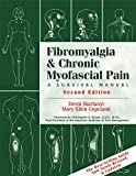 Fibromyalgia and Chronic Myofascial Pain: A Survival Manual