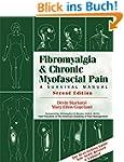Fibromyalgia and Chronic Myofascial P...