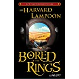Bored of the Rings: A Parody ~ The Harvard Lampoon