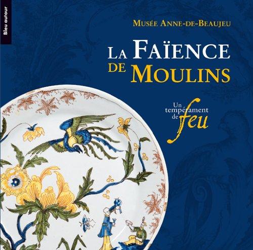 La faience de Moulins (French Edition) PDF