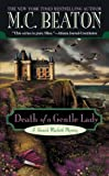 Death of a Gentle Lady (A Hamish Macbeth Mystery Book 23) (English Edition)