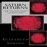 img - for Saturn Returns: The Private Papers of a Reluctant Astrologer book / textbook / text book