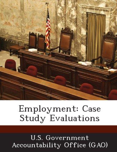 Employment: Case Study Evaluations