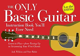 The Only Guitar Book Youll Ever Need From Tuning Your