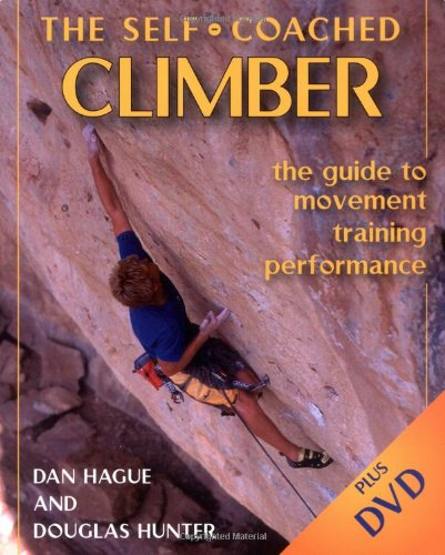 Self-Coached Climber: The Guide to Movement,