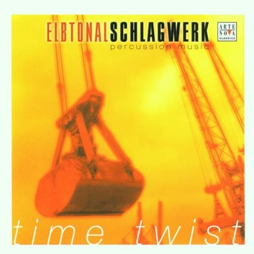 Time Twist by Elbtonal Schlagwerk (2001-04-30)