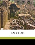 img - for Bacchae; book / textbook / text book