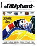 L'éléphant, N° 6, Avril 2014 :