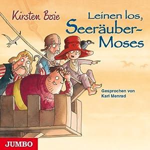 Leinen los, Seeräuber-Moses Hörbuch