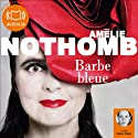 Barbe Bleue Audiobook by Amélie Nothomb Narrated by Claire Tefnin