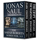 The Sarah Roberts Series Vol. 1-3by Jonas Saul