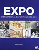 img - for Expo: International Expositions 1851-2010 book / textbook / text book
