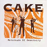 "Motorcade of Generosityvon ""Cake"""