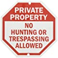 """SmartSign Security Sign, Legend """"Private Property No Hunting Trespassing Allowed"""", Red on White"""