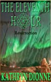 img - for The Eleventh Hour: Resurrection Book III (The Eleventh Hour Trilogy) book / textbook / text book