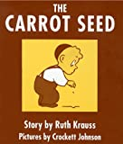 The Carrot Seed Board Book (0694004928) by Krauss, Ruth