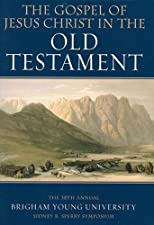 The Gospel of Jesus Christ in the Old Testament