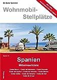 Wohnmobil-Stellplätze, Band 19: Spanien Mittelmeerküste
