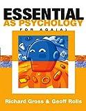 Essential AS Psychology : For AQA(A) : Richard Gross