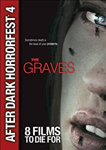 The Graves (After Dark Horrorfest 4)