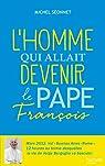 L'homme qui allait devenir le Pape François (Hors-séries) par Séonnet