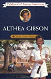 img - for Althea Gibson: Young Tennis Player (Childhood of Famous Americans) book / textbook / text book
