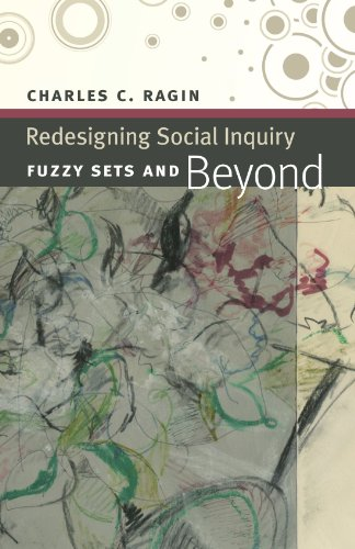 Redesigning Social Inquiry: Fuzzy Sets and Beyond PDF