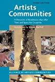 Artists Communities (Artists Communities: A Directory of Residences That Offer Time & Spa)