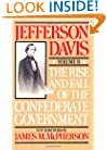The Rise And Fall Of The Confederate Government: Volume 2 (Da Capo Paperback)