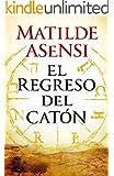 El regreso del Cat�n (Spanish Edition)