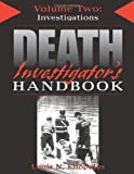 img - for Death Investigator's Handbook, Vol. 2: Investigations Revised edition by Eliopulos, Louis N. (2006) Paperback book / textbook / text book