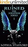 Ruined (The Seraphim Series Book 1)