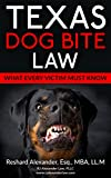 Texas Dog Bite Law: What Every Victim Must Know
