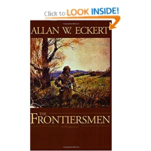 The Frontiersmen: A Narrative by