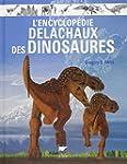 L'encyclop�die Delachaux des dinosaures